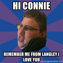 Successful Gamer - hi connie remember me from langley i love you