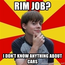 Oblivious Prince Charming - rim job? i don't know anything about cars