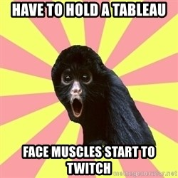 Musical Theatre Monkey - Have to hold a tableau face muscles start to twitch