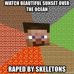 Minecraft Guy - WATCH BEAUTIFUL SUNSET OVER THE OCEAN RAPED BY SKELETONS
