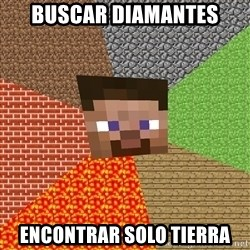 Minecraft Guy - Buscar diamantes encontrar solo tierra