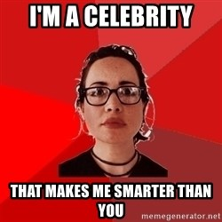 Liberal Douche Garofalo - I'm a celebrity that makes me smarter than you