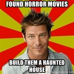 Ty Pennington - Found horror movies build them a haunted house