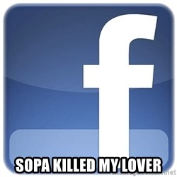 Facebook Logo - SOPA KILLED MY LOVER