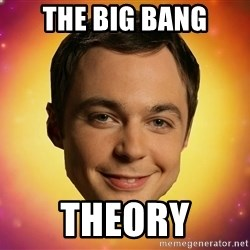 Sheldon Big Bang Theory - The big bang theory