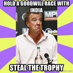 Cryface Clarkson - HOLD A GOODWILL RACE WITH INDIA STEAL THE TROPHY
