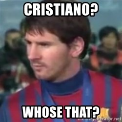 Messi Dont Understand - Cristiano? Whose that?