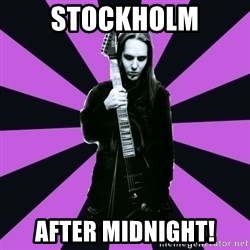 Sexy Laiho - Stockholm after midnight!