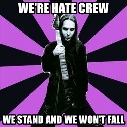 Sexy Laiho - We're hate crew we stand and we won't fall