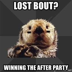 Roller Derby Otter - Lost Bout? WINNING THE AFTER PARTY