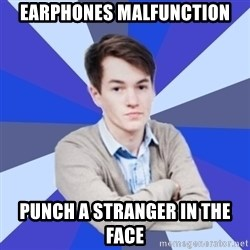 Victor the Vengeful - Earphones malfunction punch a stranger in the face