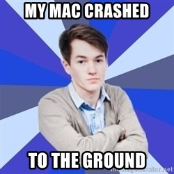 Victor the Vengeful - my mac crashed to the ground