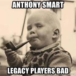 Smart Baby - ANTHONY SMART LEGACY PLAYERS BAD