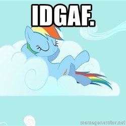 Rainbow Dash Cloud - IDGAF.