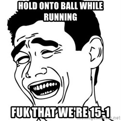 Yao Ming - hold onto ball while running fuk that we're 15-1