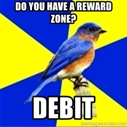 Best Buy Bluebird - Do you have a reward zone? Debit