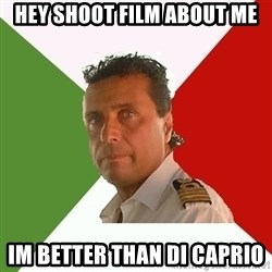 Captain Fail - hey shoot film about me Im better than di caprio