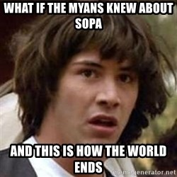 Conspiracy Keanu - What if the myans knew about sopa And this is how the world ends