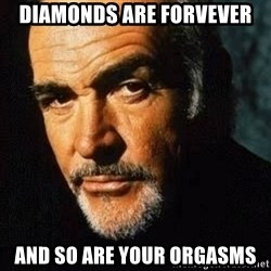 Shexy Connery - diamonds are forvever and so are your orgasms