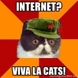 Communist Cat - INTERNET? Viva la cats!