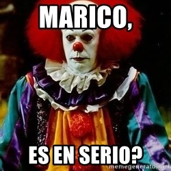 it clown stephen king - MARICO, ES EN SERIO?