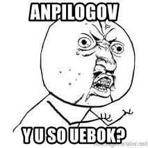 Y U SO - ANPILOGOV Y U SO UEBOK?