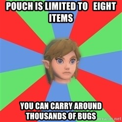 Confused Link - pouch is limited to   Eight items you can carry around  thousands of bugs