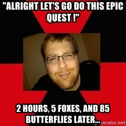 """Jesse Cox - """"Alright let's go do this epic quest !"""" 2 hours, 5 foxes, and 85 butterflies later..."""