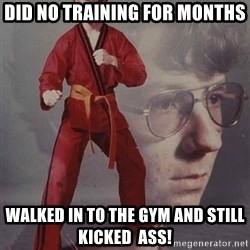 PTSD Karate Kyle - did no training for months walked in to the gym and still kicked  ass!