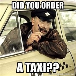 happy-taxi-driver - Did you order a taxi??