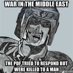 PDF Trooper - War in the middle east the pdf tried to respond but were killed to a man
