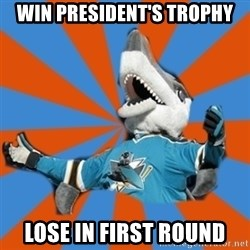 SJ Sharks Fail - Win President's Trophy Lose in first round