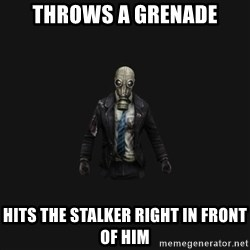 Killing Floor Newbie - throws a grenade hits the stalker right in front of him