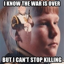 PTSD Clarinet Boy - I know the war is over but i can't stop killing