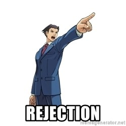 OBJECTION - REJECTION