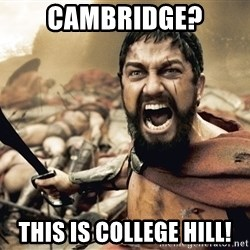 Spartan300 - Cambridge? This is college Hill!