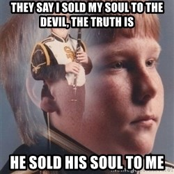 PTSD Clarinet Boy - THey say i sold my soul to the devil, the truth is he sold his soul to me