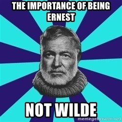 typical_prose writer - The importance of being ernest not wilde