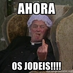 Things my homophobic mother says - Ahora  os jodeis!!!!