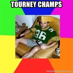 Casual Sports Fan - TOURNEY CHAMPS