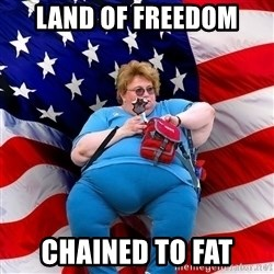 Obese American - land of freedom chained to fat