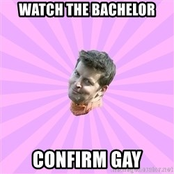 Sassy Gay Friend - Watch the bachelor confirm gay