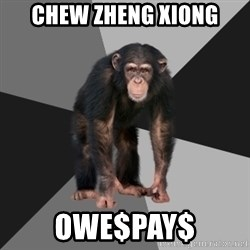 Drunken Monkey - Chew Zheng Xiong Owe$pay$