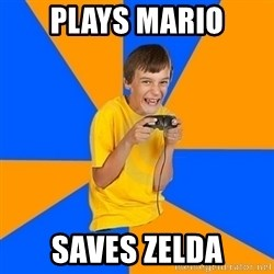 Annoying Gamer Kid - plays mario saves zelda