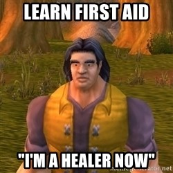 """Noob WoW Player - LEARN FIRST AID """"I'M A HEALER NOW"""""""