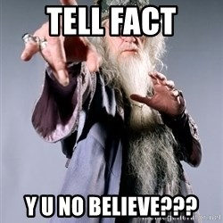 Pissed Off Dumbledore - Tell fact Y U NO BELIEVE???