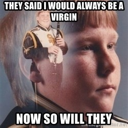 PTSD Clarinet Boy - They said i would always be a virgin now so will they
