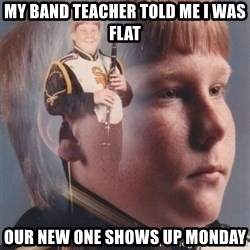 PTSD Clarinet Boy - my band teacher told me i was flat our new one shows up monday