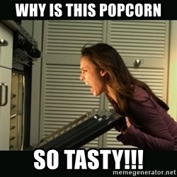 Jessica Alba Doesnt Matter - WHY IS THIS POPCORN SO TASTY!!!