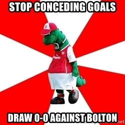 Arsenal Dinosaur - stop conceding goals draw 0-0 against bolton